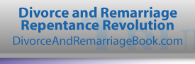 Divorce and Remarriage Repentance Revolution - DivorceAndRemarriageBook.com
